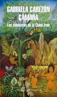 Las Aventuras De La China Iron - Cabezón * Sudamericana