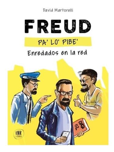 Imagen 1 de 2 de Libro Freud Pa ' Lo ' Pibe - Martorelli David