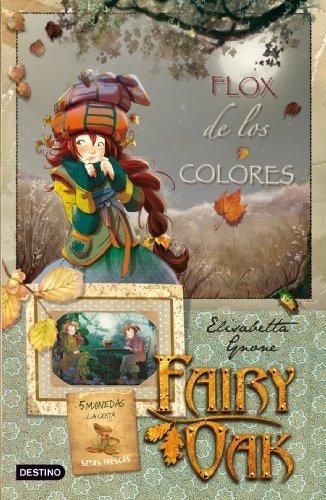 Imagen 1 de 2 de Flox De Los Colores: Roble De Hadas. Serie Cuatro Misterios