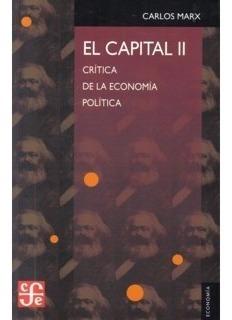 El Capital Ii. Crítica De La Economía Política