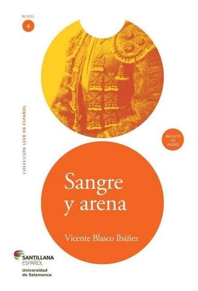 Sangre Y Arena 4 - Incluye Cd Audio