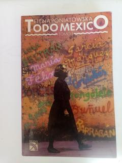 Elena Poniatowska Todo México, Tomo 1