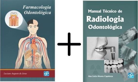 Farmacologia Odontológica + Radiologia Odontológica
