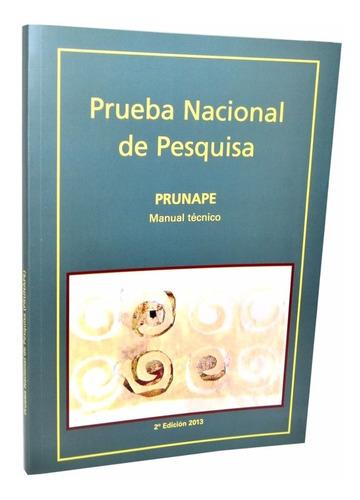 Imagen 1 de 1 de Prueba Nacional De Pesquisa Prunape - Fundación Garrahan -e