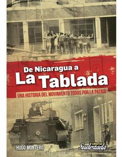 De Nicaragua A La Tablada - Hugo Montero