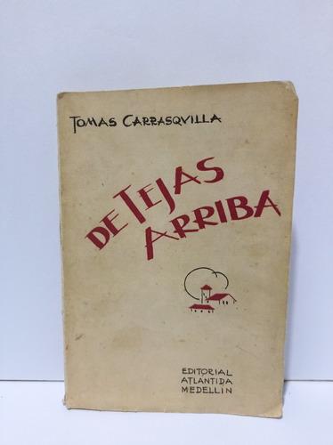 Imagen 1 de 3 de Cuentos De Tejas Arriba       Tomas Carrasquilla