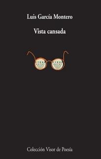 Vista Cansada, Luis García Montero, Visor