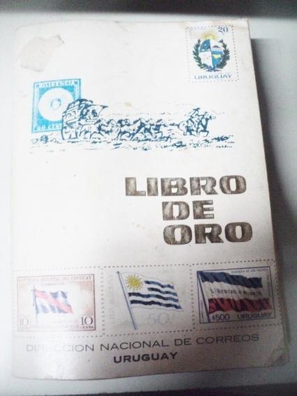 Libro De Oro Direccion Nacional Correos Uruguay 1827 - 1972