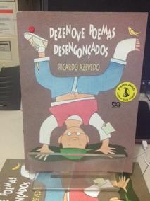 Dezenove Poemas Desengoncados Ricardo Azevedo Z Norte S P