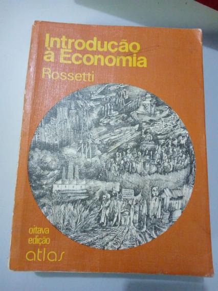 Livro Introdução À Economia - Rossetti - 8ª Edição