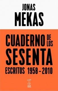 Cuaderno De Los Sesentas - Jonas Mekas