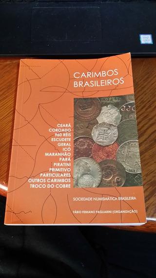 Livro Carimbos Brasileiros Em Moedas - 344 Páginas !!!