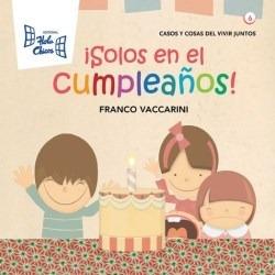Solos En El Cumpleaños (coleccion Casos Y Cosas Del Vivir J