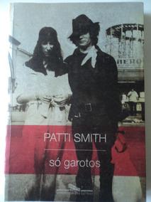 Livro-só Garotos:patti Smith:companhia Das Letras:donizete