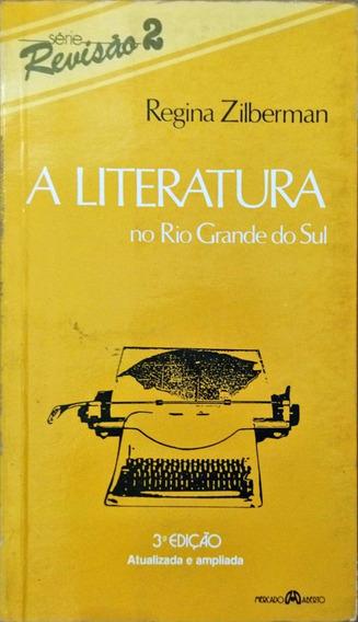A Literatura No Rio Grande Do Sul