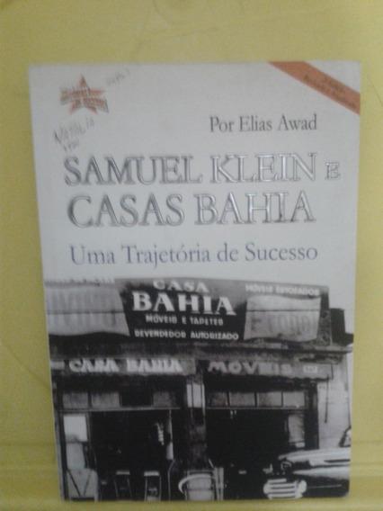 Samuel Klein E Casas Bahia - Elias Awad
