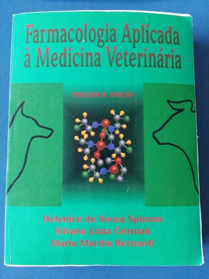 Farmacologia Aplicada À Medicina Veterinária 3a Ed.