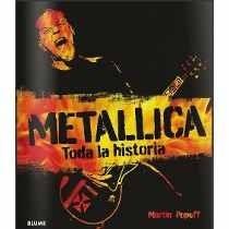 Metallica Toda La Historia (envíos)