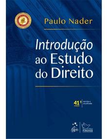 Introdução Ao Estudo Do Direito - Paulo Nader - 41ª Ed. 2019