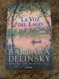 Libro: La Voz Del Lago De Barbara Delinsky. U54