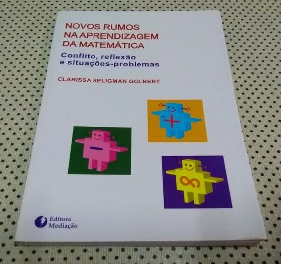 Livro Novos Rumos Na Aprendizagem Da Matemática