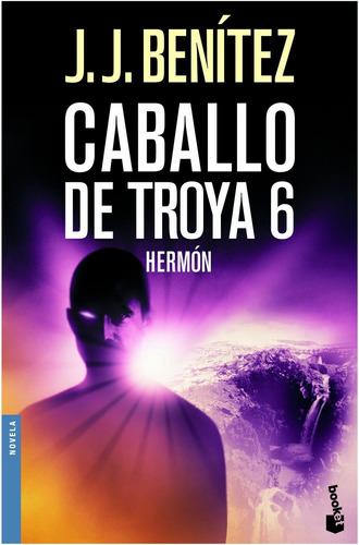 Imagen 1 de 3 de Caballo De Troya 6. Hermón De J. J. Benítez - Booket