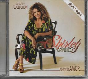 Cd Shirley Carvalhaes Porta De Amor Bônus Pb .biblos