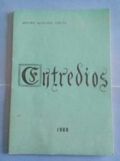 Entredios - Arturo Alcayaga Vicuña