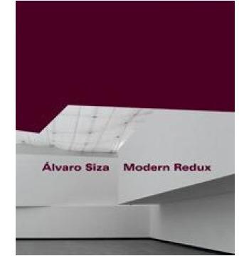 Álvaro Siza - Modern Redux