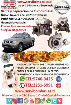 Venta De Turbos Nissan Pathfinder 2.5l Yd25 Navara Guatemala