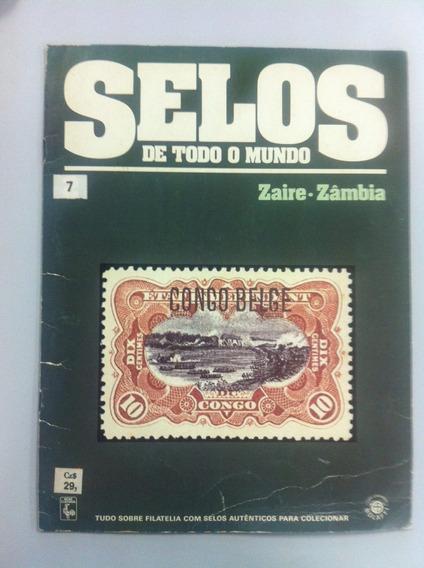 Revista Selos De Todo O Mundo Zaire Zâmbia Volume 7 1986