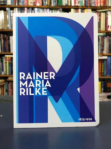 Rainer Maria Rilke - Poesía - Antología - Batiscafo