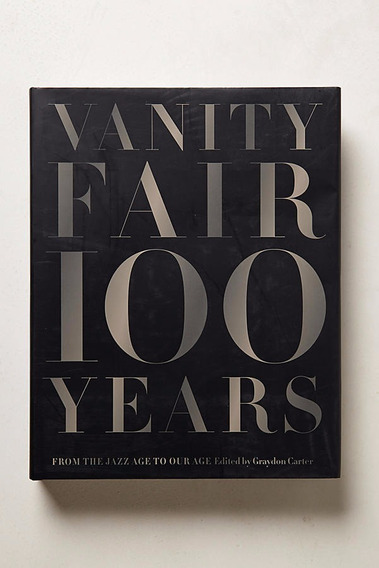 Livro Vanity Fair 100 Years: From The Jazz Age To Our Age