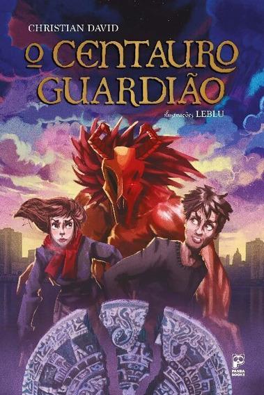 Livro O Centauro Guardião - Christian David - Panda Books
