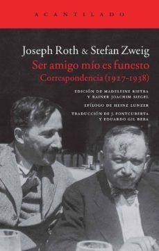 Imagen 1 de 3 de Ser Amigo Mio Es Funesto, Stefan Zweig, Acantilado