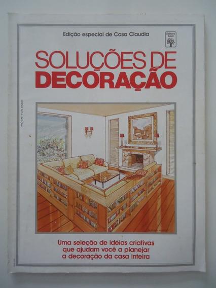 Casa Claudia Especial Soluções De Decoração #ano 2 #01