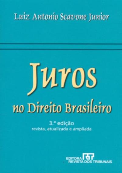 Juros No Direito Brasileiro - 3ª Edicao