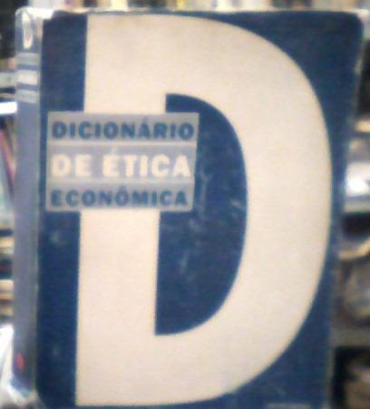 Dicionário De Ética Econômica Georges Enderle,karl H. Outros