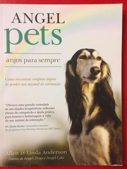 Livro Angel Pets - Anjos Para Sempre