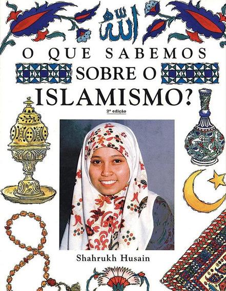 O Que Sabemos Sobre Islamismo ? - Texto Adequado Às Regras