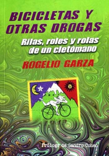 Imagen 1 de 1 de Bicicletas Y Otras Drogas