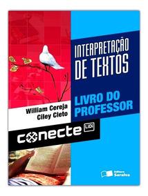 Interpretação De Textos Ensino Médio William Cereja