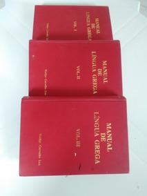 Livro Manual De Língua Grega Vol. I,ii E Iii.