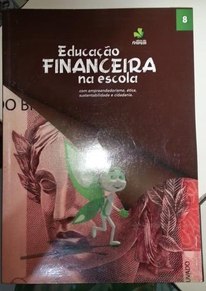 Educação Financeira Na Escola - Volume 8