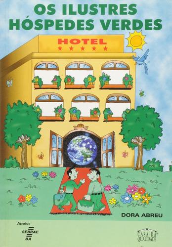 Livro Os Ilustres Hóspedes Verdes