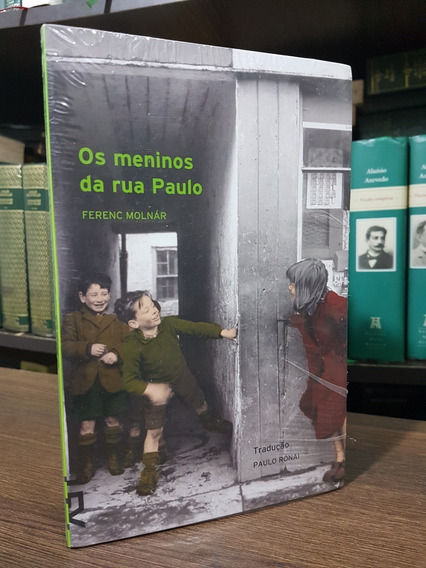 Os Meninos Da Rua Paulo - Ferenc Molnár - Cosacnaify