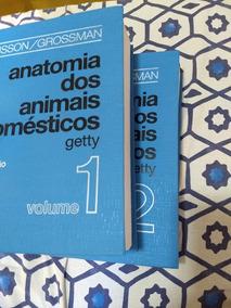 Anatomia Dos Animais Domesticos 1 E 2 Sisson E Grossman