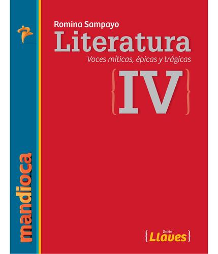 Imagen 1 de 1 de Literatura 4 Serie Llaves (r. Sampayo) - Estación Mandioca -