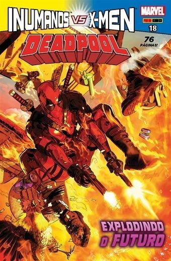 Hq Deadpool Nº 18 Ed Abr/2018 - Esplodindo O Futuro