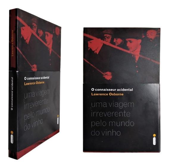 Livro Viagem Irreverente Mundo Vinho Connaisseur Acidental